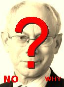 NO! Herman Van Rompuy