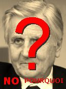 NO! Jean-Claude Trichet
