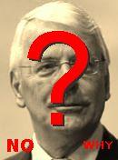 NO! John Major
