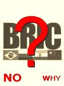  NO! BRIC