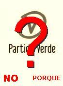 NO! Partido Verde (V)