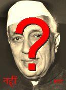NO! Jawaharlal Nehru