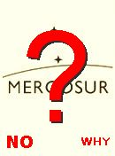  NO! Mercosur