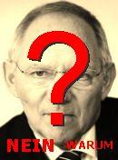 NO! Wolfgang Schäuble