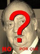 NO! Juan Carlos I.