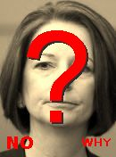 NO! Julia Gillard