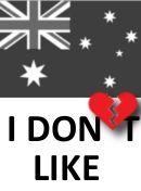 Australia - I don't like